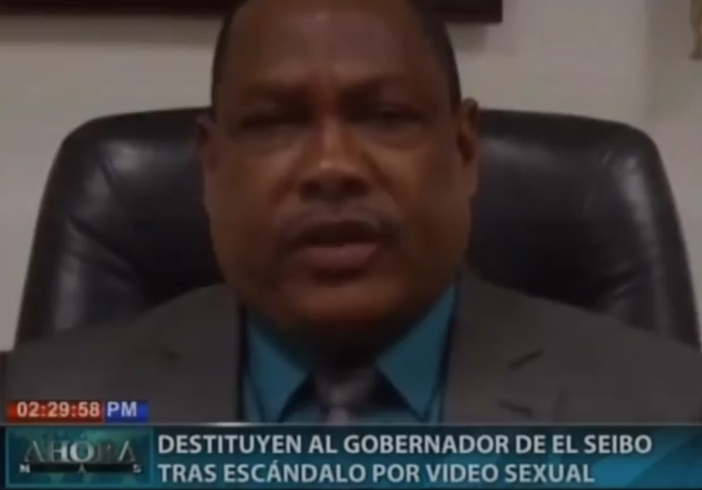VIDEO – Destituyen al gobernador de El Seibo tras escándalo por video sexual