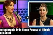VIDEO – Presentadora de Tv le llama Payaso al hijo de Pamela Sued